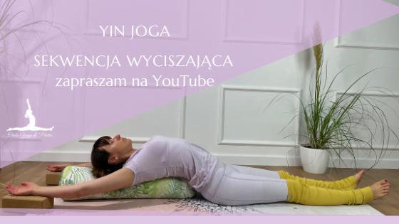 Yin Joga – Sekwencja wyciszająca