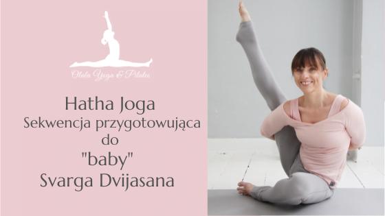 """Hatha Joga – """"Baby"""" Svarga Dvijasana"""